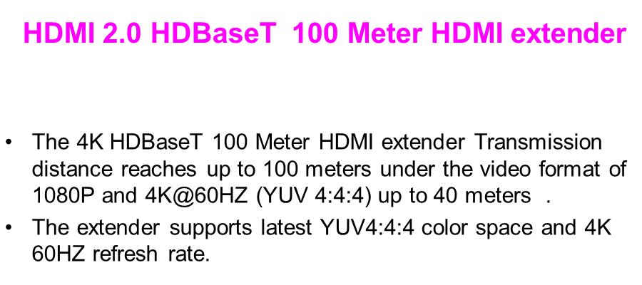 HDMI 2 0 YUV 4:4:4 HDBaseT 100 Meter HDMI extender
